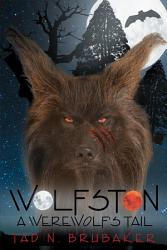 Wolfston A Werewolf S Tail Book PDF