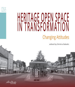 Heritage Open Space in Transformation  Changing Attitudes