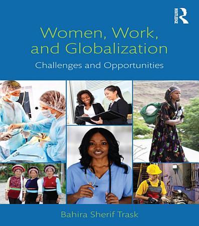 Women  Work  and Globalization PDF