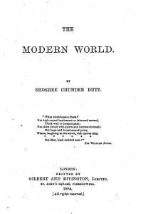 The Works of Shoshee Chunder Dutt  The modern world PDF