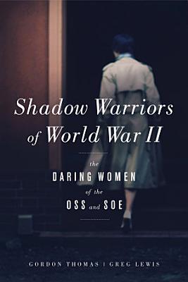 Shadow Warriors of World War II