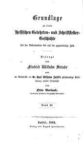 Grundlage zu einer hessischen gelehrten-, schriftsteller- und künstler-geschichte von 1831 bis auf die neueste zeit
