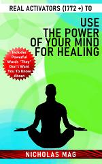 Real Activators (1772 +) to Use the Power of Your Mind for Healing