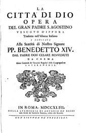 """De la cità di Dio ... L. XXII: Adiectum est: """"Speculum Praelatorum S. Augustini"""" seorsim impressum Praeneste 1737"""
