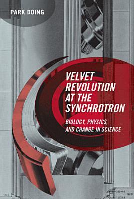 Velvet Revolution at the Synchrotron