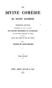 La divine comédie, tr. accompagnée de notes par V. de Saint-Mauris: Volume 1