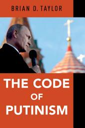 The Code of Putinism