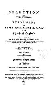 A selection from the writings of the reformers and early Protestant divines of the Church of England: Volume 6