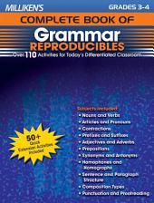 Milliken's Complete Book of Grammar Reproducibles - Grades 3-4: Over 110 Activities for Today's Differentiated Classroom