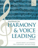 Student Workbook  Volume II for Aldwell Schachter Cadwallader s Harmony and Voice Leading  5th
