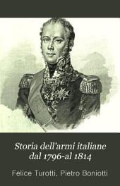 Storia dell'armi italiane dal 1796-al 1814: Volume 1