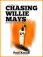 Chasing Willie Mays PDF
