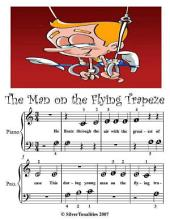 The Man On the Flying Trapeze - Beginner Tots Piano Sheet Music