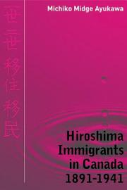 Hiroshima Immigrants In Canada  1891 1941