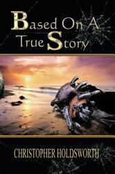 Based On A True Story Book PDF