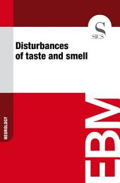 Disturbances of taste and smell