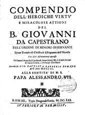 Compendio dell' Heroiche virtu e miracolose attioni del B. Giovanni de Capestrano