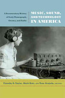 Music, Sound, and Technology in America