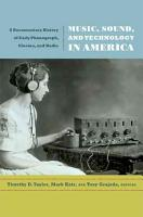 Music  Sound  and Technology in America PDF