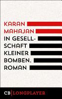 In Gesellschaft kleiner Bomben PDF