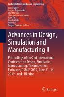 Advances in Design  Simulation and Manufacturing II PDF