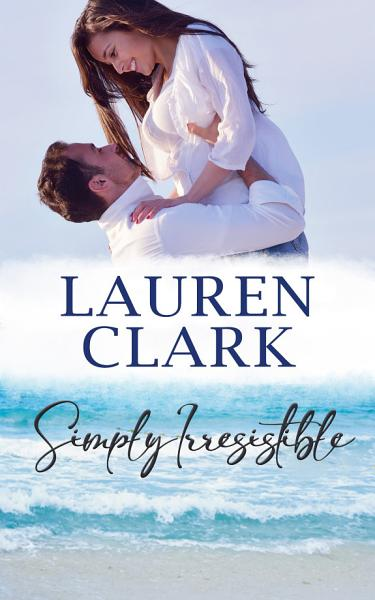 Download Simply Irresistible  Golden Isles Series  1 Book