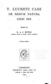 T. Lucreti Cari De rerum natura libri sex: Volume 1