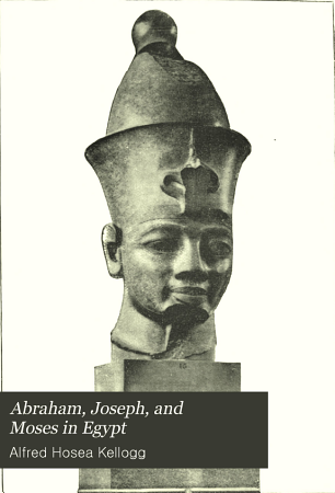 Abraham  Joseph  and Moses in Egypt PDF