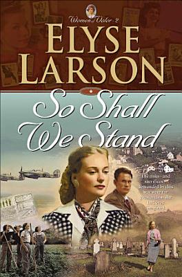 So Shall We Stand  Women of Valor Book  2