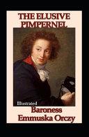 The Elusive Pimpernel Illustrated PDF