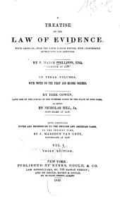 A treatise on the law of evidence: sixth American, from the ninth London edition, with considerable alterations and additions, Volume 1