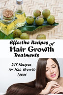 Effective Recipes of Hair Growth Treatments