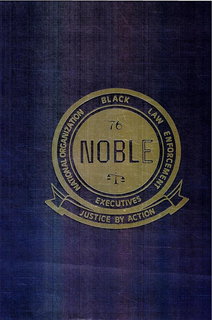 NOBLE, National Organization [of] Black Law Enforcement Executives : Justice by Action