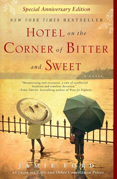 Download Hotel on the Corner of Bitter and Sweet Book