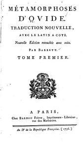 Métamorphoses d'Ovide: Traduction nouvelle, avec le latin à côté