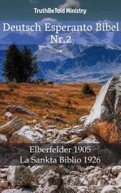 Deutsch Esperanto Bibel Nr.2: Elberfelder 1905 - La Sankta Biblio 1926