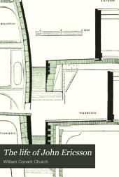 The Life of John Ericsson: Volume 2