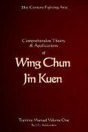 Comprehensive Theory And Applications of Wing Chun Jin Kuen PDF