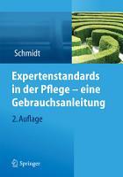 Expertenstandards in der Pflege   eine Gebrauchsanleitung PDF