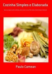 Cozinha Simples E Elaborada
