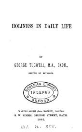 Holiness in daily life [sermons].