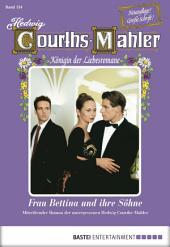 Hedwig Courths-Mahler - Folge 134: Frau Bettina und ihre Söhne
