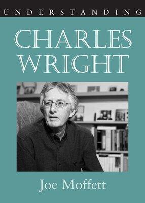 Understanding Charles Wright PDF