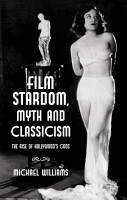 Film Stardom  Myth and Classicism PDF