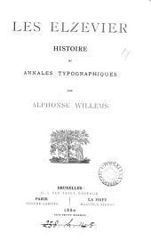 Les Elzevier: histoire et annales typographiques