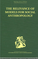 The Relevance of Models for Social Anthropology PDF