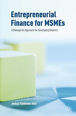 Entrepreneurial Finance for MSMEs