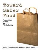 Toward Safer Food