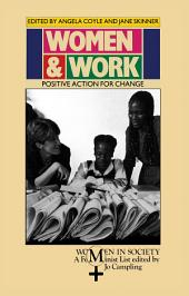 Women and Work: Positive Action for Change