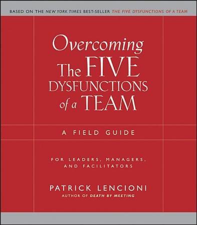 Overcoming the Five Dysfunctions of a Team PDF